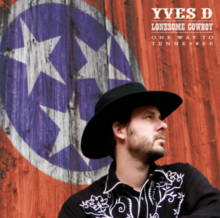 YVES D «One Way To Tennessee»